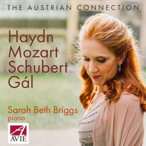 The Austrian Connection – Sarah Beth Briggs plays Haydn, Mozart, Schubert and Hans Gál